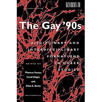 El Gay de los ' 90: Formaciones disciplinarias e interdisciplinarias en los estudios Queer (géneros)