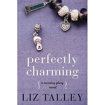 Perfectly Charming (A Morning Glory Novel)