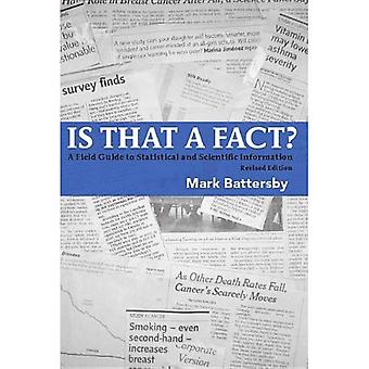 Is That a Fact?: A Field Guide to Statistical and Scientific Information