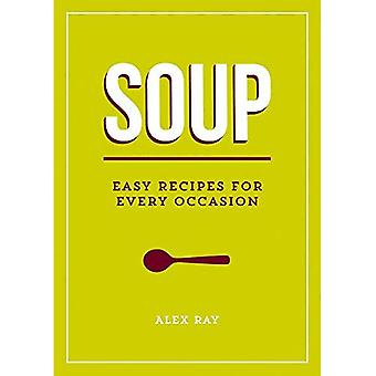 Soup: Easy Recipes for Every Occasion (Easy Recipes/Every Occasion)