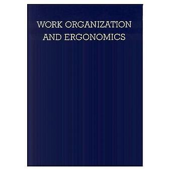 Work Organisation and Ergonomics