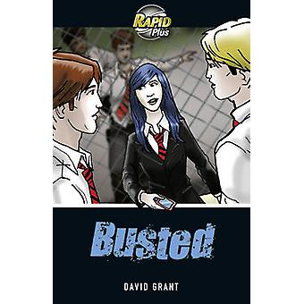 Rapid Plus 6A Busted (1st School edition) by David Grant - 9780435070