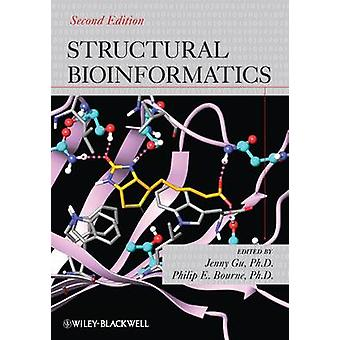 Structural Bioinformatics by Gu & Jenny
