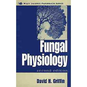 Fungal Physiology by Griffin & David H.