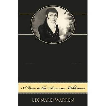 Constantine Samuel Rafinesque A Voice in de Amerikaanse woestijn door Warren & Leonard