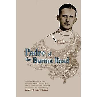 Pater van de Birmaweg door Sullivan & Christopher