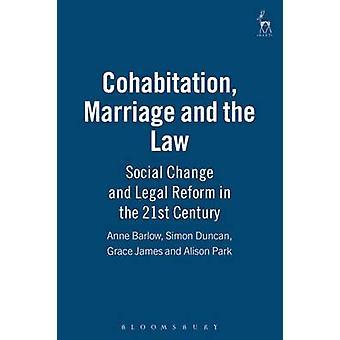 Samboende äktenskap och lag Social förändring och rättsliga reformer i det tjugoförsta århundradet av Duncan & Simon