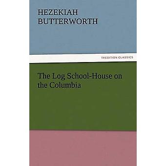 La escuela de registro en el Columbia por Butterworth y Ezequías