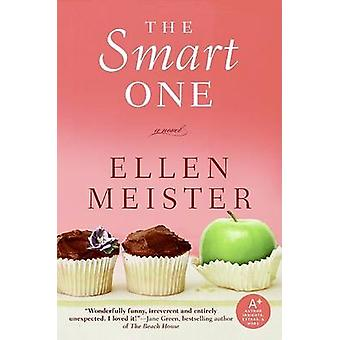 The Smart One by Ellen Meister - 9780061129629 Book