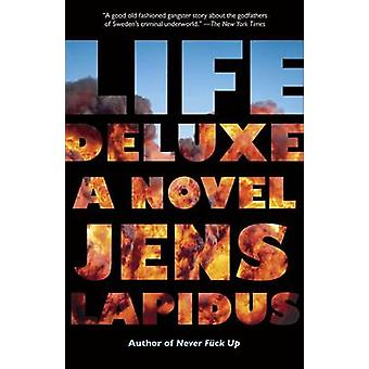 Life Deluxe by Jens Lapidus - 9780307390257 Book