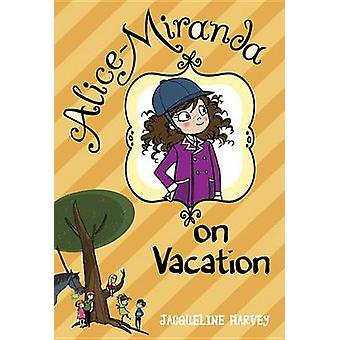Alice-Miranda on Vacation by Jacqueline Harvey - 9780385739962 Book