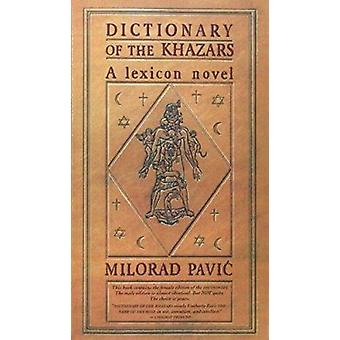 Dictionary of Khazars by Pavic - 9780679727545 Book