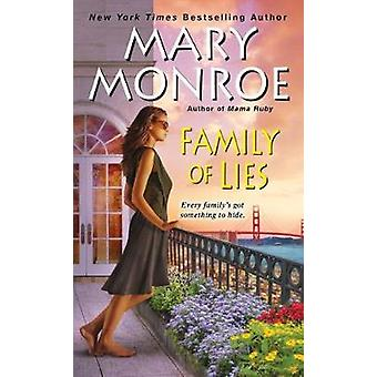 Family Of Lies by Mary Monroe - 9780758274755 Book