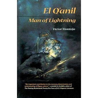 El Q'Anil - Man of Lightning - A Legend of Jacaltenango - Guatemala -