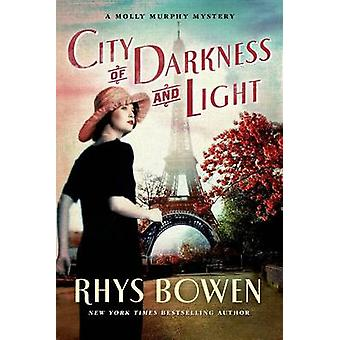 City of Darkness and Light by Rhys Bowen - 9781250051608 Book