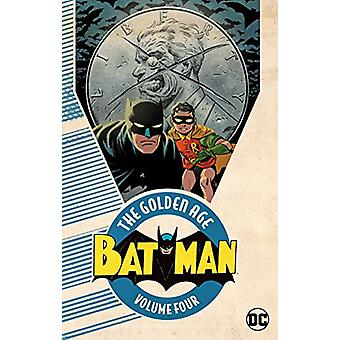 Batman The Golden Age Vol. 4 by Various - 9781401277581 Book
