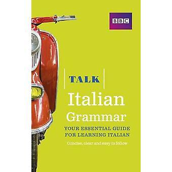 Talk Italian Grammar by Alwena Lamping - 9781406679175 Book