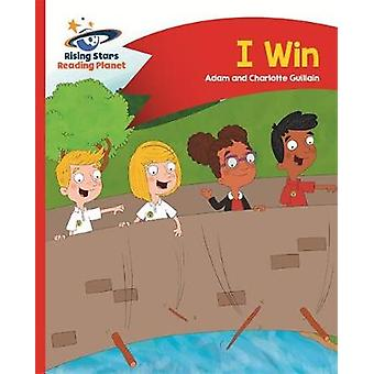 Reading Planet - I Win - Red A - Comet Street Kids by Adam Guillain -
