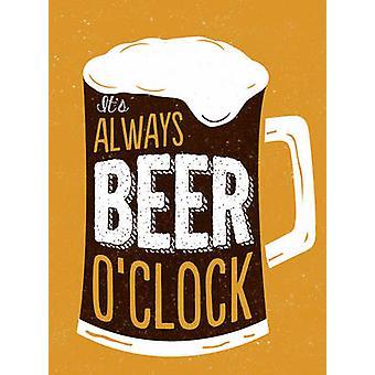 It's Always Beer O'Clock - 9781786850089 Book