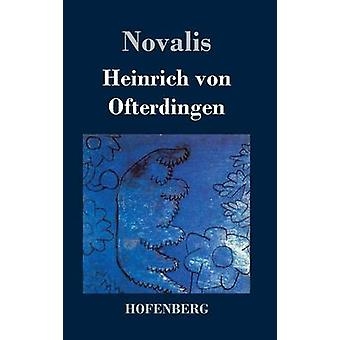 Heinrich von Ofterdingen von Novalis