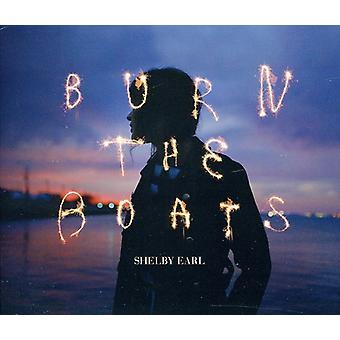 Shelby Earl - brænde både [CD] USA importen