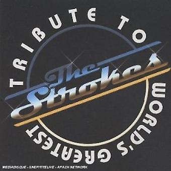 Tribute to Strokes - World's Greatest Tribute to the Strokes [CD] USA import