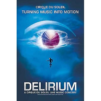 Cirque du Soleil - DELIRIUM Movie Poster (11 x 17)