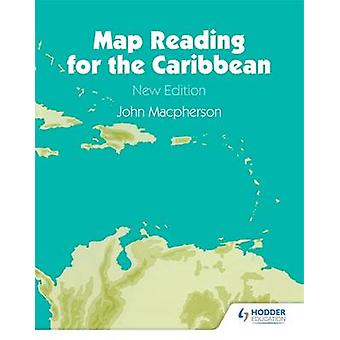 Map Reading for the Caribbean by John Macpherson - 9780582766099 Book