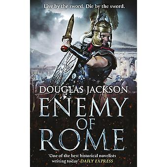 Enemy of Rome by Douglas Jackson - 9780552167949 Book