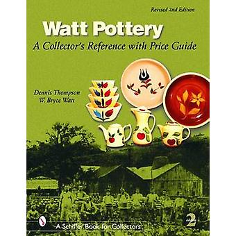Watt Pottery - A Collector's Reference with Price Guide (2nd Revised e
