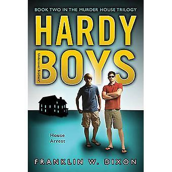 Dom aresztowania - Book Two w trylogii House morderstwa przez Franklin W. Dix