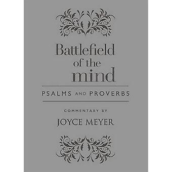 Battlefield of the Mind Psalms and Proverbs by Joyce Meyer - 97814789