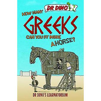 How Many Greeks Can You Fit Inside a Horse? by Chris Mitchell - 97817