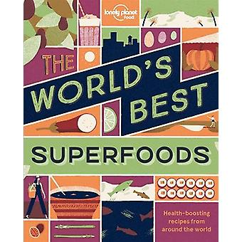 The World's Best - Superfoods 1 by Lonely Planet - 9781786574022 Book