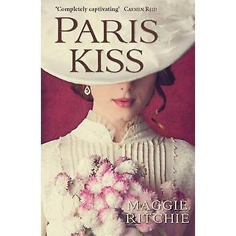 Paris Kiss by Maggie Ritchie - 9781908643780 Book