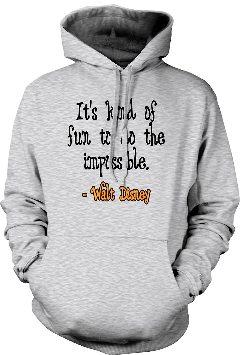 Mens Hoodie - It's Kind Of Fun To Do The Impossible - Walt Disney
