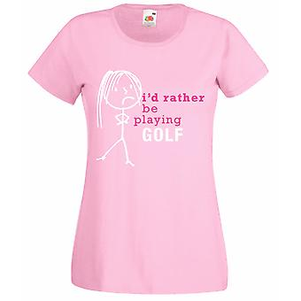 Ladies I'd Rather Be Playing Golf Baby Pink Tshirt