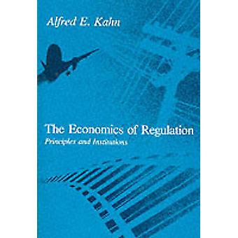 A economia do Regulamento - princípios e instituições por Alfred Ka