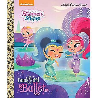 Backyard Ballet (Shimmer and Shine) (Little Golden Book)