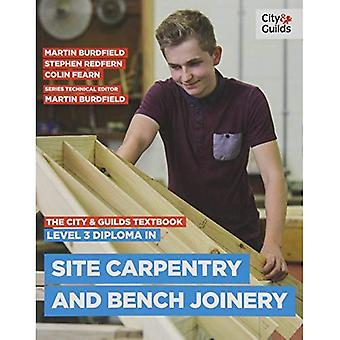 The City & Guilds Textbook: Level 3 Diploma in Site Carpentry & Bench Joinery
