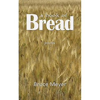 A Book of Bread: Poems