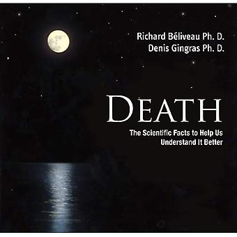Death: The Scientific Facts to Help Us Understand It Better