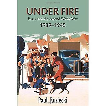 Onder vuur: Essex en de Tweede Wereldoorlog 1939-1945