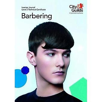 Level 2 Technical Certificate in Barbering: Learner Journal