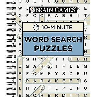 Brain Games 10 Minute Word� Search Puzzles