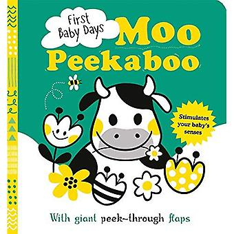 First Baby Days: Moo Peekaboo (First Baby Days) [Board book]