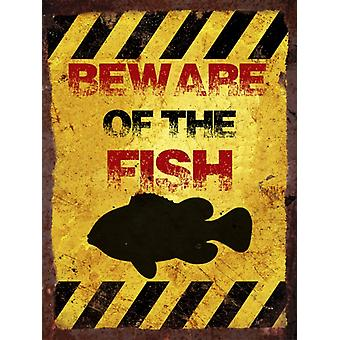 Vintage Metal Wall Sign - Beware of the fish