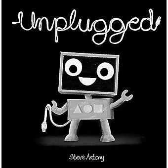 Unplugged by Steve Antony - 9781444934168 Book