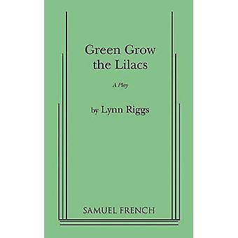 Groen groeien de seringen door Riggs & Lynn