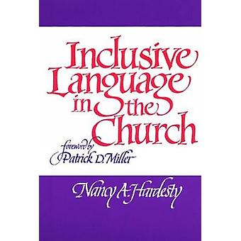 Inclusive Language in the Church by Hardesty & Nancy A.